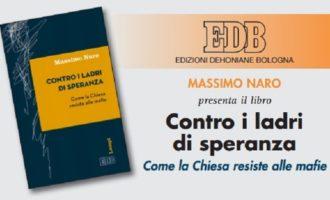 """Custonaci, oggi presentazione del libro """"Contro i ladri di speranza – Come la Chiesa resiste alle mafie"""""""
