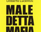 Marsala: presentazione del libro Maledetta Mafia