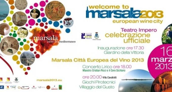 """Marsala: celebrazioni per il riconoscimento """"Città Europea del Vino 2013"""""""