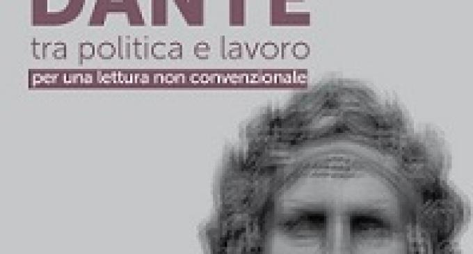 Gibellina: Dante tra politica e lavoro, per una lettura non convenzionale