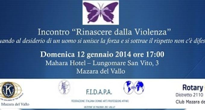 """Mazara del Vallo: domani avrà luogo l'evento """"Rinascere dalla Violenza"""""""