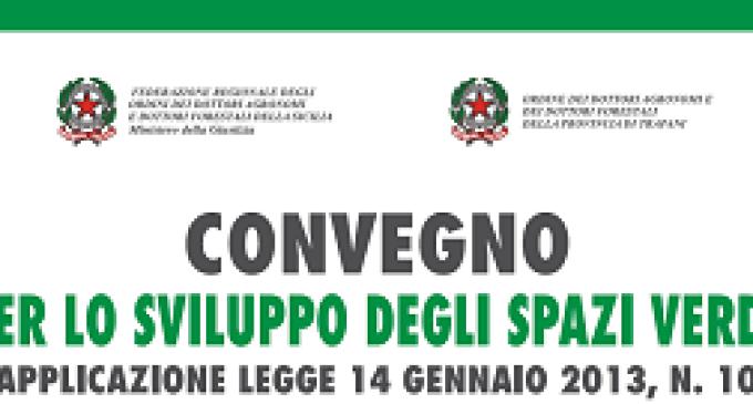 """Gibellina: il 13 febbraio avrà luogo il Convegno """"Norme per lo sviluppo degli spazi verdi urbani"""""""
