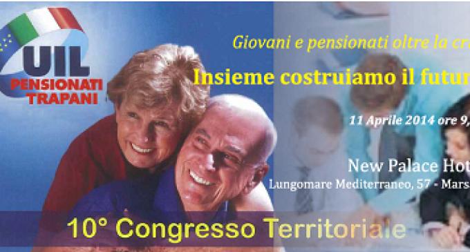 Domani il 10° Congresso territoriale Uil Pensionati Trapani