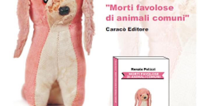 """Sabato alle Cantine Pellegrino presentazione del libro """"Morti favolose di animali comuni"""""""