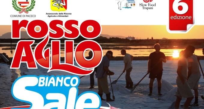 """Dal 29 al 31 agosto la sesta edizione di """"Rosso Aglio e Bianco Sale"""""""