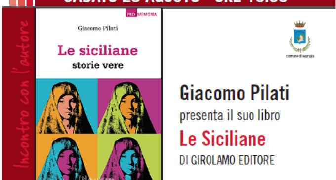"""Sabato Giacomo Pilati presenta """"Le Siciliane"""" al Convento del Carmine di Marsala"""