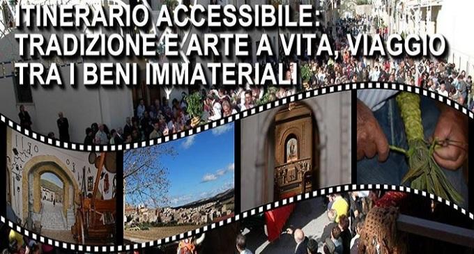 Itinerario accessibile: tradizione e arte a Vita. Viaggio tra i beni immateriali