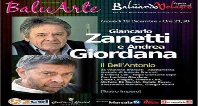 """Il """"Bell'Antonio"""" con Andrea Giordana e Giancarlo Zanetti al Teatro Impero di Marsala"""