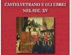"""Presentazione del volume """"Castelvetrano e gli Ebrei nel sec. XV"""""""