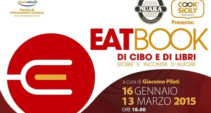"""""""Eatbook, di cibo e di libri"""", secondo appuntamento il 23 gennaio"""