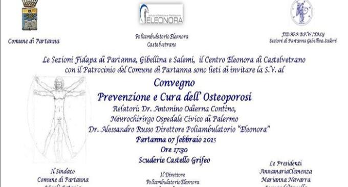 """Partanna: al Castello Grifeo Convegno """"Prevenzione e Cura dell'Osteoporosi"""""""