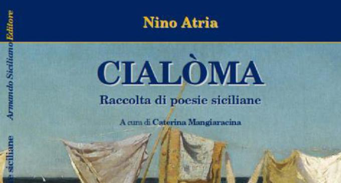 """Sabato presentazione del Libro """"Cialoma"""" di Nino Atria"""