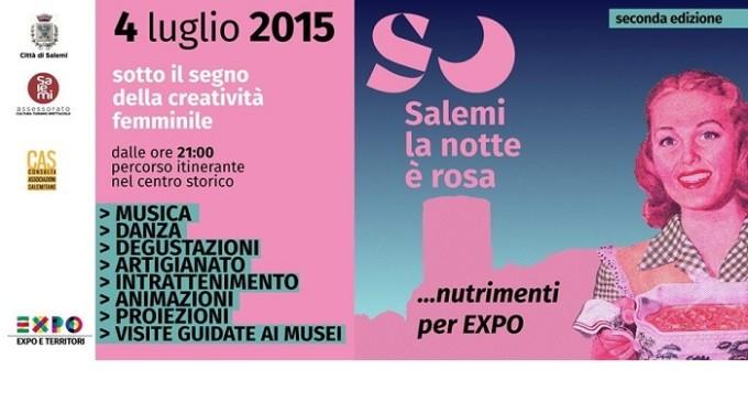 """A """"Salemi, la Notte è Rosa… Nutrimenti per Expo"""""""