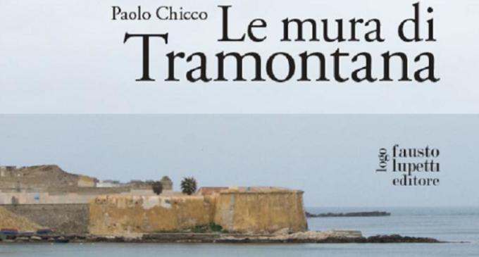 """Marsala: giovedì presentazione del nuovo romanzo di Paolo Chicco """"Le Mura di Tramontana"""""""
