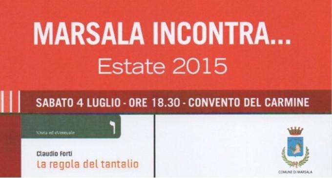 """Marsala: domani Claudio Forti presenta """"La regola del Tantalio"""""""