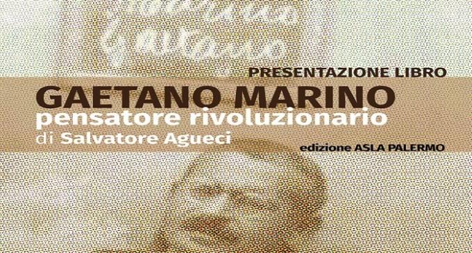 """Salemi: domani presentazione del libro """"Gaetano Marino. Pensatore rivoluzionario"""""""