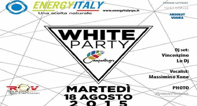 "Martedì 18 agosto ""White Party Campoallegro"""