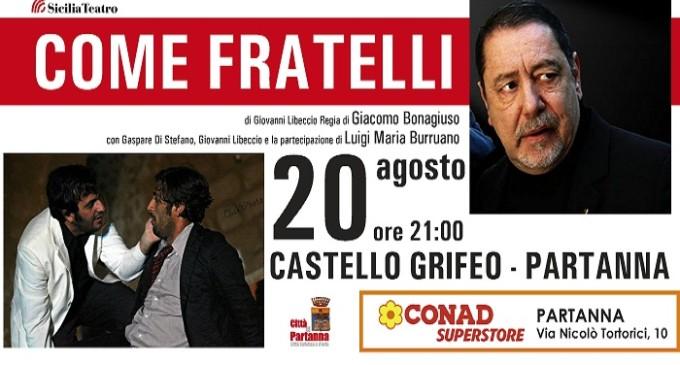 """Partanna, Castello Grifeo: stasera di scena """"Come Fratelli"""""""