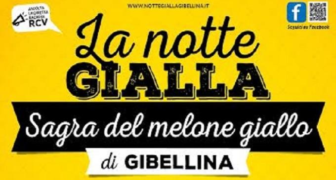 """Domenica 23 agosto """"La notte gialla – Sagra del melone giallo di Gibellina"""""""