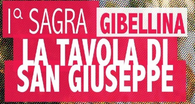 "Gibellina: il 18 e 19 marzo la I° Sagra ""La Tavola di San Giuseppe"""