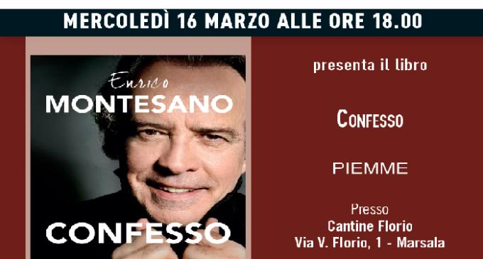 """Marsala: alle Cantine Florio il libro """"Confesso"""" di Enrico Montesano"""