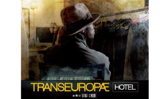 Transeuropæ Hotel: a Marsala la proiezione del pluripremiato film di Luigi Cinque