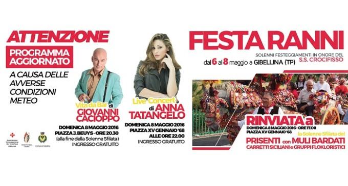 Causa maltempo, aggiornato il programma di FESTA RANNI a Gibellina