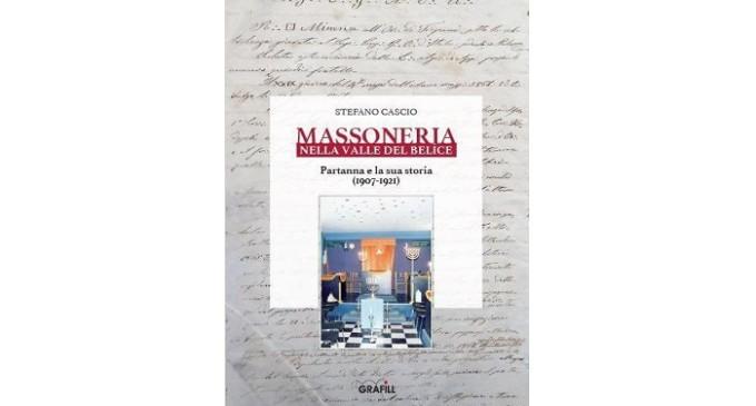 """""""Massoneria nel Belice – Partanna e la sua storia 1907-1921"""": pubblicato il libro di Stefano Cascio"""