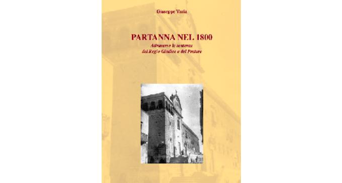 """Lunedì 29 agosto presentazione del libro """"Partanna nel 1800"""""""