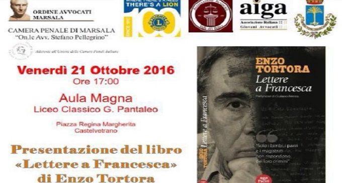 """Castelvetrano: venerdì presentazione del libro """"Lettere a Francesca"""" di Enzo Tortora"""