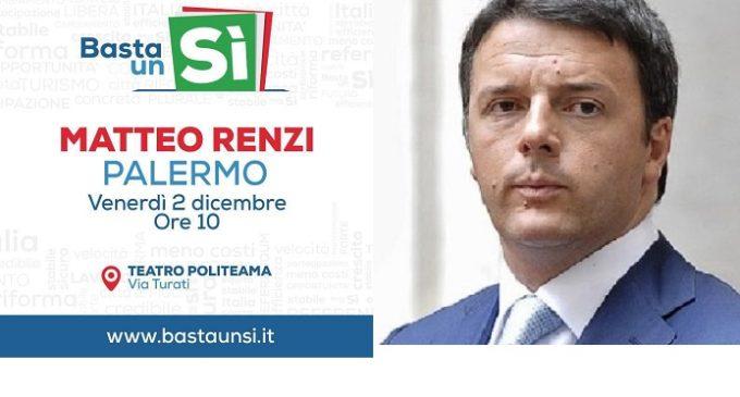 """Palermo: domattina Matteo Renzi al Teatro Politeama per """"Basta un Sì"""""""
