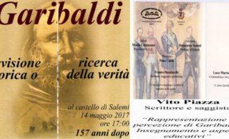 """Garibaldi: eroe popolare o infimo brigante? Oggi al Castello, storia e """"truffe"""" a confronto"""