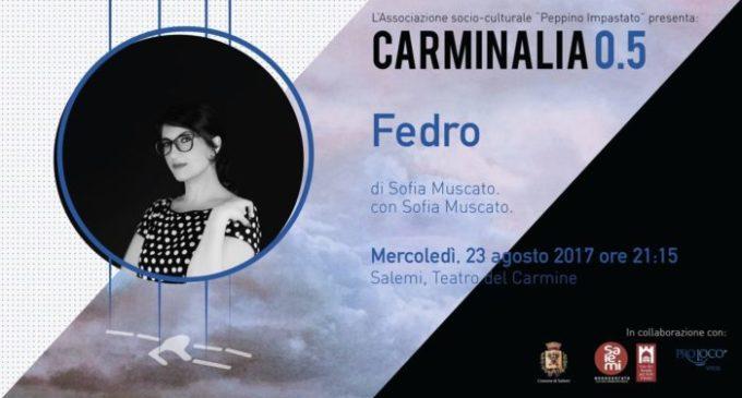 """Carminalia, stasera in scena """"Fedro"""" di e con Sofia Muscato"""