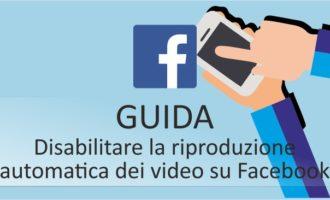 Come disabilitare la riproduzione automatica dei video su Facebook. Quattro piccoli passaggi