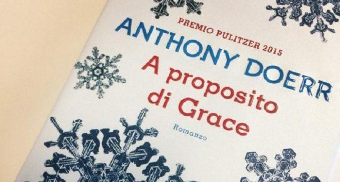 Diario delle mie letture: «A proposito di Grace» di Anthony Doerr