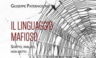 Presentazione del Libro: «Il linguaggio mafioso. Scritto, parlato, non detto»