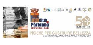 """Settimana della Cultura a Partanna. La rassegna sulla """"bellezza"""" dal 22 al 29 aprile"""