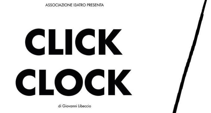 Giovanni Libeccio il 10 maggio in scena al Teatro Biondo di Palermo con Click Clock