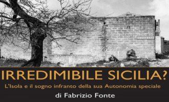 Si presenta a Trapani «Irredimibile Sicilia?», riflessioni sull'Autonomia siciliana usata in maniera fraudolenta e distorta